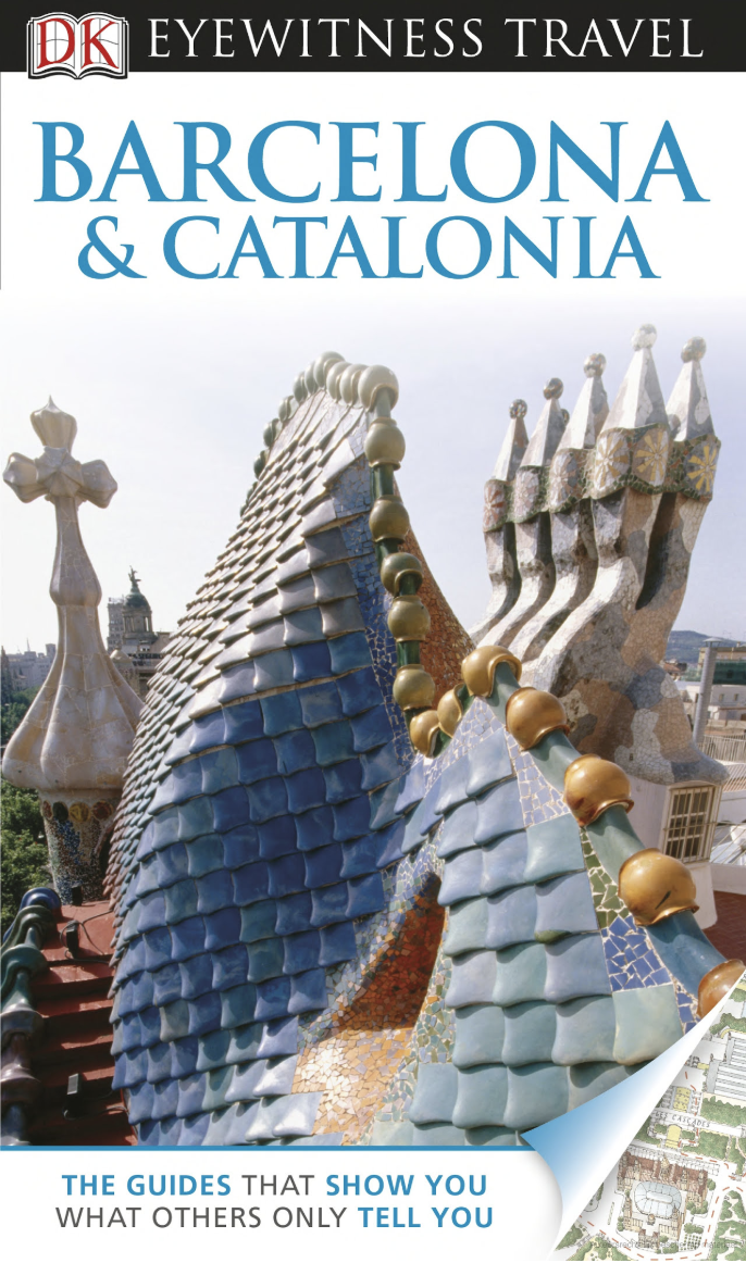 Cover DK Eyewitness Travel Guide_ Barcelona & Catalonia_ Barcelona & Catalonia - Roger Williams
