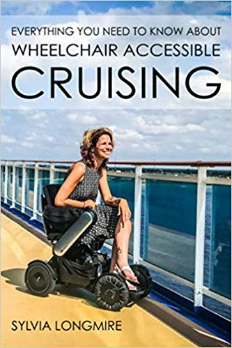 Cover of the book Everything you need to know about wheelchair accessible cruising by Sylvia Longmire